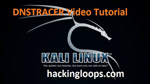 kali linux latest tutorial dnstracer video tutorial on kali linux dns analysis tool
