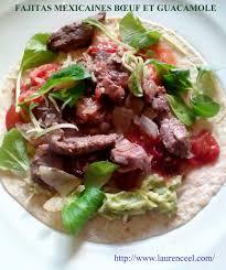 cuisine mexicaine fajitas fajitas mexicaines boeuf et guacamole la cuisine de laurenceel