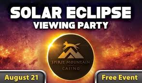 Directions To Table Mountain Casino The Solar Eclipse Viewing Party Comes To Spirit Mountain Casino