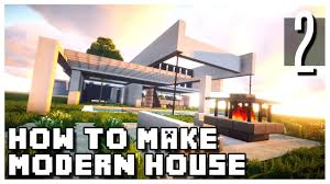 minecraft how to make a small modern house part 2 youtube