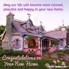 congratulations wishes for new home quotes and messages happy