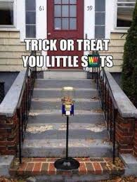 Trick Or Treat Meme - always remember kids don t take candy from strangers oh wait