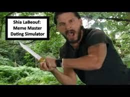 Shia Labeouf Meme - shia labeouf meme master dating simulator by good enough gaming