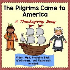 the pilgrims book thanksgiving song the pilgrims came to america mp3