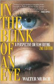 An Eye For An Eye Will Make The World Blind Amazon Com In The Blink Of An Eye A Perspective On Film Editing