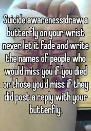 awareness draw a butterfly on your wrist never let it fade