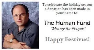 Happy Festivus Meme - the human fund festivusweb com seinfeld festivus