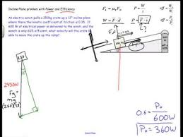 Challenge Physics Incline Plane Work Power And Efficiency Physics Challenge