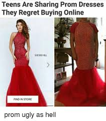 Find Memes Online - teens are sharing prom dresses they regret buying online find in
