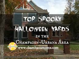 top spooky halloween yards in the champaign urbana area