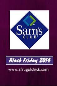sam s club pre black friday sale sam u0027s club black friday vip event 2014 is today 11 22 7am black