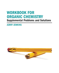 workbook for organic chemistry supplemental problems and