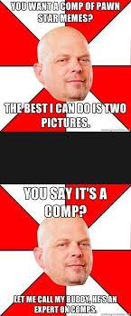 Pawn Star Memes - pawn stars comp