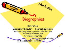 biography definition biographies nonfiction definition ppt video online download