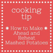 tip how to make ahead and reheat mashed potatoes thanksgiving