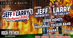 Backyard Comedy Jeff Foxworthy U0026 Larry The Cable Guy Are Throwing A Backyard Bbq
