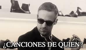 Ryan Gosling Meme Generator - canciones de quien ryan gosling sunglasses meme on memegen