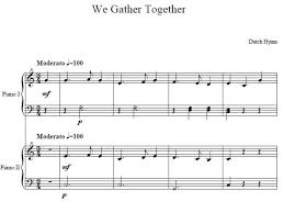 we gather together piano duet sheet we gather together