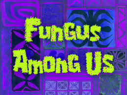 fungus among us encyclopedia spongebobia fandom powered by wikia