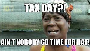 Meme Dat - 20 dodgy and funny tax memes sayingimages com
