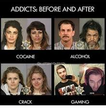 Before And After Meme - addicts before and after cocaine alcohol crack gaming meme on me me