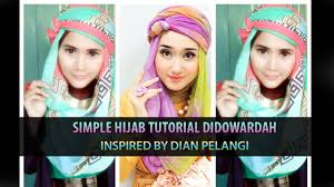 tutorial jilbab turban dian pelangi simple hijab tutorial didowardah for ramadhan inspired by dian