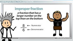 what is an improper fraction definition u0026 example video