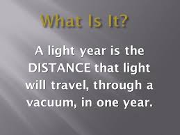 how long does it take to travel one light year images Light year ppt download jpg