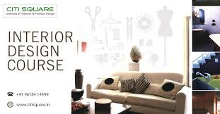 Interior Decoration Courses Citisquare Institute Of Interior U0026 Fashion Design Linkedin