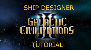Ship Designer by Galactic Civilizations 3 A Look At The Ship Designer Youtube