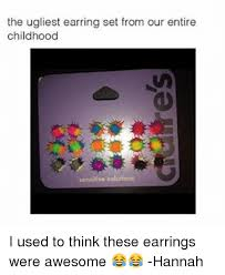 sensitive earrings 25 best memes about earring earring memes