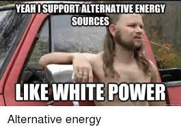 White Power Meme - 25 best memes about white power meme white power memes