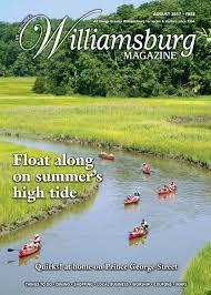 august 2017 williamsburg magazine by the virginia gazette issuu
