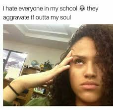 Fuck School Memes - frfr can t to fucking get out r e a l s h i t pinterest