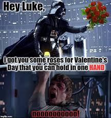 Star Wars Valentine Meme - darth valentine imgflip