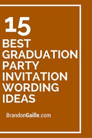 wording for graduation invitations cloveranddot