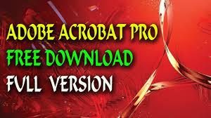 adobe acrobat software free download full version how to download adobe acrobat pro for free full version safe and