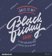 funny black friday t shirts this my black friday shirt funny stock vector 342465686 shutterstock