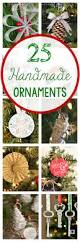25 handmade christmas ornaments handmade christmas christmas