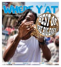 best of the big easy 2017 july 2017 by where y u0027at magazine issuu