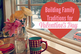 building family traditions for s day