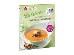 recette cuisine plus livre de recettes monsieur cuisine plus lidl