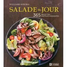 recette de cuisine du jour salade du jour 365 recettes rafraîchissantes broché georgeanne