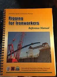 rigging for ironworkers ironworker quality construction practices