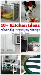 Kitchen Organizing Ideas 10 Kitchen Ideas For Decorating Organizing And Storage