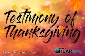 testimony of thanksgiving tune in thursday 38 debbie kitterman