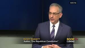 Randy Barnett Discusses Republican Constitution Apr 21 2016 C