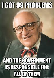Funny Government Memes - i got 99 problems and the government is responsible for all of