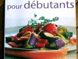 recette de cuisine pour d饕utant cuisine pour débutants par ladamenmauve2