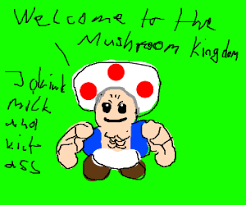 buff toad mario welcomes mushroom land drawing lastcake